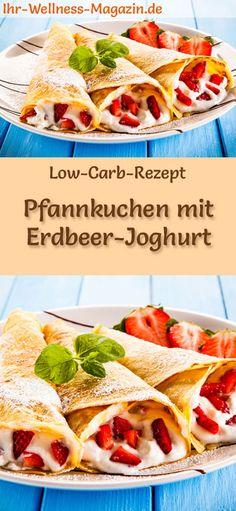 Low-Carb-Rezept für Pfannkuchen mit Erdbeer-Joghurt: Kohlenhydratarme, süße Pancakes - gesund, kalorienreduziert, ohne Getreidemehl, zuckerfrei ... #lowcarb #pancakes #pfannkuchen #erdbeeren