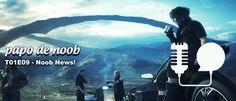 Papo+de+Noob+#009+–+Noob+News