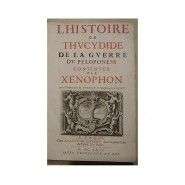 HISTOIRE DE  THYCYDIDE DE LA  GUERRE DU PELOPONESE  continuée par  XENOPHON  Livre contenant la dédicace au ROY  (photographies jointes )