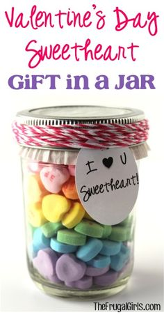 Valentine's Day Sweetheart Gift in a Jar! ~ from TheFrugalGirls.com ~ a fun little mason jar gift for your sweetie with the sweet tooth! #valentinesday #masonjars #thefrugalgirls
