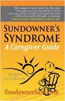 """Sundowner's Syndrome is the name given to an ailment that causes symptoms of confusion after """"sundown."""" These symptoms appear in people who suffer from Alzheimer's Disease or other forms of dementia. Not all patients who suffer from dementia or Alzheimer's exhibit Sundowner's symptoms, however. Conversely, some people exhibit symptoms of dementia all day which grow worse in the late afternoon and evening, while others may exhibit no symptoms at all until the sun goes down."""