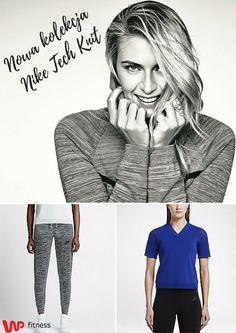 Marka Nike wypuszcza na rynek nowe ubrania sportowe w serii Tech Knit. Łączą one funkcjonalność z nowoczesnymi krojami.