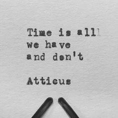 'Time' #atticuspoetry #atticus #poetry #time #loveherwild @laurenholub