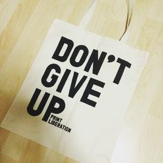 Don't give up. Love my totebag from @diyprintshop check out there stuff @ http://ift.tt/Wn7ppZ. #printliberation #totebag #silkscreen #typography #silkscreen #screenprint by studioanotherday