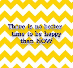 No better time than now - happyquotes123.com