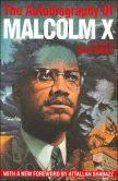 """The Autobiography of Malcolm X Banned: promotes anti-white racism; """"disruptive of racial harmony"""