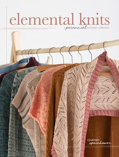 """Read """"Elemental Knits"""" by Courtney Spainhower available from Rakuten Kobo. Elemental Knits is for women who aspire to be ever stylish, more comfortable, and less wasteful. With knitwear designer . Knitting Magazine, Crochet Magazine, Knitting Books, Hand Knitting, Knitting Designs, Knitting Patterns, Knitting Projects, Simple Pictures, Book Crafts"""