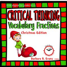 CRITICAL THINKING: Christmas Vocabulary Fractions   Exercise your students critical thinking through CHRISTMAS VOCABULARY FRACTIONS.  The challenge is to create Christmas terminology using fractional parts of words.  FREE!