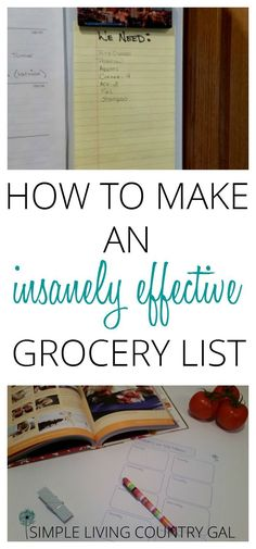 Follow these super simple tips and learn how to make an effective grocery list that will not only save you time but loads of money too. via @SLcountrygal