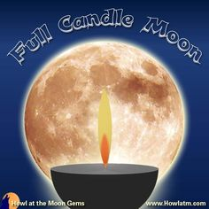 February Candle Full Moon A time for divination and planning for new growth. Full Moon Names, Howl At The Moon, February, Gems, Candles, Gemstones, Jewels, Candle Sticks, Candle