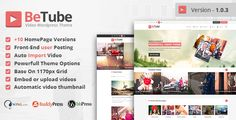 Betube Video WordPress Theme Betube is most powerful and biggest Responsive Video WordPress theme develops specifically for video website. Betube brings you the latest design in Video Website trends with beautiful full and fixed width page templates that ooze with elegance and charm, you will have a ground breaking fully functional video website within minutes of purchase. With 10+ unique Homepage designs we are confident you will find a design that meets your needs.