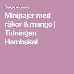 Minipajer med räkor & mango   Tidningen Hembakat