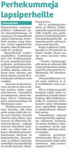 MLL:n Uudenmaan piiri etsii uusia perhekummeja Uudellamaalla. Kirkkonummen Sanomien juttu 17.9.2015.