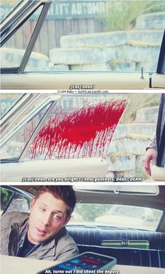 """11x04 Baby [gifset] - Dean, are you alright? I hear gunshots. Dean? DEAN!"""" - Cas and Dean Winchester; Supernatural --- I loved the """"turns out i did shoot the deputy"""""""