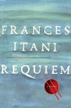 Book Review: Requiem, by Frances Itani #books