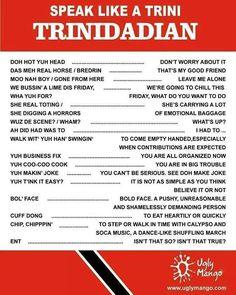 Trini English Creole*