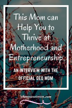 This Mom can Help You to Thrive at Motherhood and Entrepreneurship - Live life to the fullest