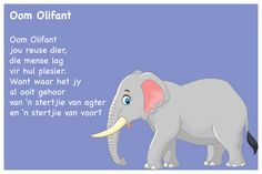 Oom Olifant - Kinderrympies in Afrikaans School Songs, Afrikaans, Infant Activities, Child Development, Pre School, School Projects, Kids Playing, Toddlers, Verses