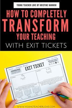 Learn how to transform your teaching with exit tickets. This blog post explains what exit tickets are, the difference between formative and summative assessment, five reasons why you should be using exit tickets, how to use them, and more. Plus there's also a FREE download included. Great tips and ideas for the upper elementary classroom, but these can be used across a variety of grade levels. #YoungTeacherLove