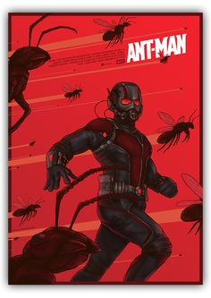 Ant-Man Posters - Created by Berkay Daglar  Part of the Poster Posse's feature on the upcoming movie, you can see more from their feature here! You can also follow Berkay on Tumblr, Twitter, and Facebook.