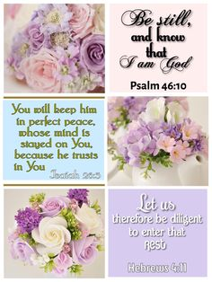 """✞❥Hug Me Jesus ❤JESUS LOVES US❤ Shirley'sLove PRAYER AMEN PSALM 46:10 10. God says, """"Stop fighting and know that I am God! I am the one who defeats the nations; I am the one who controls the world."""" ISAIAH 26:3 3. God, you give true peace to people who depend on you, to those who trust in you. HEBREWS 4:11 11. So let us try as hard as we can to enter God's place of rest. We must try hard so that none of us will be lost by followin"""