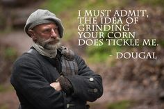 Dougal, always suave and romantic! @grahammctavish @Outlander_Starz #outlander #LadiesLoveWhenUTalkCorn
