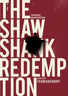 The Shawshank Redemption Frank Darabont) - Sentenced to life with the possibility of a hole.The Shawshank Redemption Frank Darabont) - Sentenced to life with the possibility of a hole. Best Movie Posters, Minimal Movie Posters, Minimal Poster, Cinema Posters, Movie Poster Art, Cinema Cinema, Fan Poster, Great Films, Good Movies