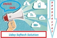 Email, SMS and Database from Uday Softech Solution. Contact @9999341747