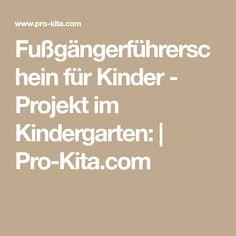 Fußgängerführerschein für Kinder - Projekt im Kindergarten:   Pro-Kita.com