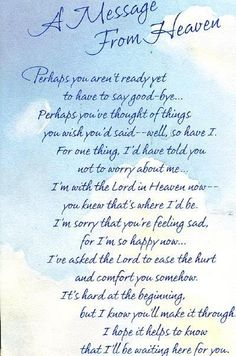 Made me cry, thinking about Daddy. It hit a strong chord, because I KNOW it's true!
