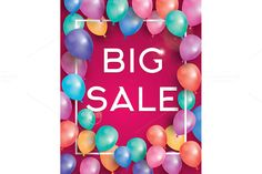 Big sale poster with balloons by @Graphicsauthor