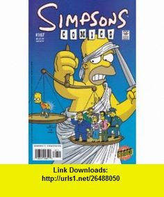 Simpson Comics, No. 107 Ian Boothby ,   ,  , ASIN: B001LRVFSW , tutorials , pdf , ebook , torrent , downloads , rapidshare , filesonic , hotfile , megaupload , fileserve