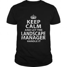 LANDSCAPE-MANAGER T-SHIRTS, HOODIES (22.99$ ==► Shopping Now) #landscape-manager #shirts #tshirt #hoodie #sweatshirt #fashion #style
