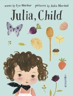 Julia, Child by Kyo Maclear -- Recipe Card