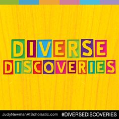 On our new blog, judynewmanatscholastic.com, you'll find Diverse Discoveries, which showcases stories from and about diverse voices. #JNBlog #Blog #DiverseDiscoveries #WNDB #Diversity