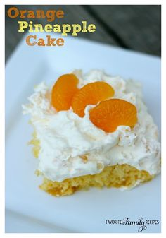 This Orange Pineapple Cake is a perfect dessert for summer gatherings with family and friends. It is so light and fruity!  Find all our yummy pins at https://www.pinterest.com/favfamilyrecipz/