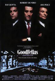 Goodfellas (1990) Henry Hill and his friends work their way up through the mob hierarchy.