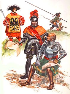 """""""Landsknechts"""" • Imperial Herald, 1525  • Georg von Frundsberg  • Götz von Berlichingen (1481-1562)"""