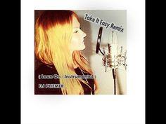 Kate Margret - Take It Easy Remix - ( Major Lazer - DJ Snake - Lean On I...
