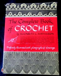 7 Must-Find #Vintage #Crochet Books: The Complete Book of Crochet