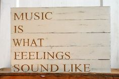 Music Is What Feelings Sound Like. What song are you playing for your first dance?