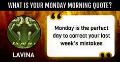 What is your Monday morning quote? Monday Morning Quotes, Activities