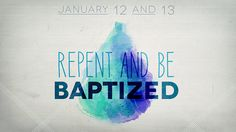Repent and Be Baptized, via Flickr.