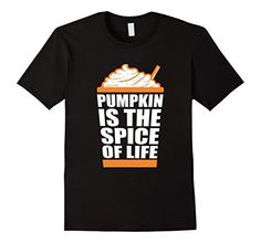 Pumpkin Is the Spice of Life T Shirts Whipped Cream... #pumpkinspice https://www.amazon.com/dp/B01L7GKRNA/ref=cm_sw_r_pi_dp_x_7sCXxbA89F0ZJ