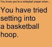 You know your a volleyball and a basketball player when....- Americanpokerdirectory.com