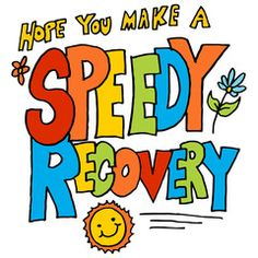 wish you a speedy recovery get well soon Speedy Recovery Quotes, Wish You Speedy Recovery, Recovery Humor, Burnout Recovery, Muscle Recovery, Get Well Messages, Get Well Wishes, Get Well Cards, Get Well Soon Images