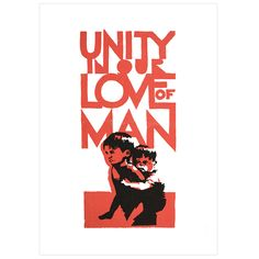 Unity in our Love of Man - Berkeley Protest Poster