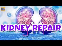 Repair YOUR Kidney NATURALLY with JUST One Ingredient! IMPROVE KIDNEYS FUNCTION With NATURAL CURES - YouTube