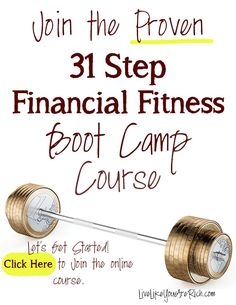 Join the proven 31 step financial fitness course taken by over a thousand people. This course will help you get out of debt, improve your credit score, save hundreds-even thousands on interest-, better control your money, and become more financially fit.