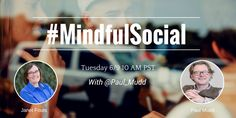 This week's #MindfulSocial Twitter chat is with @Paul_Mudd, Author of Uncovering Mindfulness, a speaker, thought curator, leader, teacher, author, coach, runner and co-founder of The Mudd Partnership
